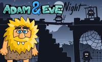 Adam and Eve: Night